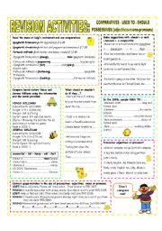 English Worksheet: REVISION ACTIVITIES: COMPARATIVES - SHOULD-USED TO - POSSESSIVES (adjectives,nouns & pronouns)