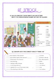 English Worksheet: AT SCHOOL (THERE + BE, PREPOSITIONS, SCHOOL OBJECTS)