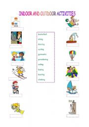 English Worksheets: indoor and outdoor activities and which equipment do we need for these activities?