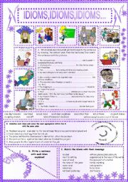 English Worksheets: IDIOMS,IDIOMS,IDIOMS...(14)