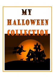English Worksheets: MY HALLOWEEN COLLECTION - challenge for advanced students