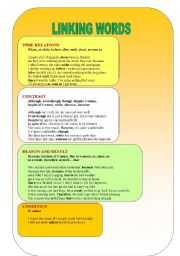 English Worksheet: LINKING WORDS - time relations, contrast, reason/result, condition
