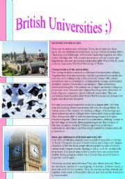 English Worksheets: BRITISH UNIVERSITIES - reading passage and comprehension questions + answer key included... :)