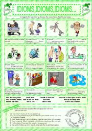 English Worksheets: IDIOMS,IDIOMS,IDIOMS...(2)