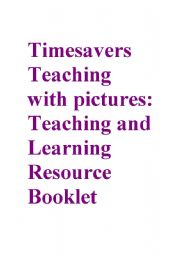 English Worksheet: Timesavers teaching with pictures
