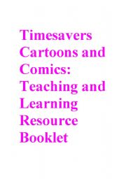 English Worksheet: Timesavers Cartoons and Comics
