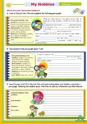 English Worksheet: Writing Series (11) - My Favourite Hobbies - 2nd lesson of 45 minutes on the topic for Upper elementary or Intermediate students