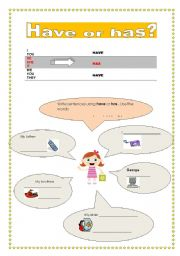 English worksheet: Have or Has ?