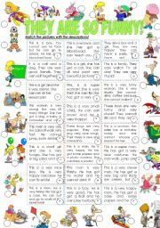 English Worksheet: THEY ARE SO FUNNY!!! (a fun activity for great kids)