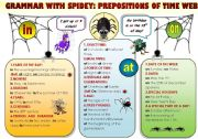 English Worksheets: EASY GRAMMAR WITH SPIDEY! - PREPOSITIONS OF TIME WEB - FUNNY GRAMMAR-GUIDE FOR YOUNG LEARNERS IN A POSTER FORMAT (part 9)