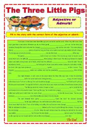 Adjective or Adverb? Story: The Three Little Pigs.