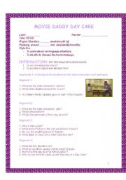 English Worksheets: MOVIE: Daddy Day Care - Teacher�s Guide and Students� activities. (5 pages)