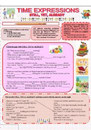 English Worksheet: TIME EXPRESSIONS - STILL, YET, ALREADY