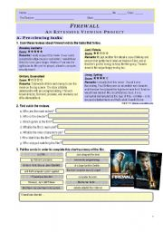 English Worksheet: FILM PROJECT � �FIREWALL� � part 1 (4 pages, key included)