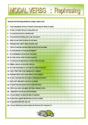 English Worksheet: MODAL VERBS . Rephrasing