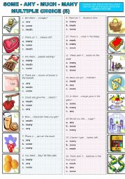 English Worksheet: MULTIPLE CHOICE  (5)  SOME - ANY- A/AN