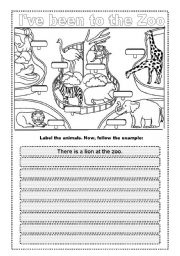 English Worksheet: ANIMALS - I�ve been to the zoo (there to be)