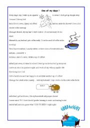 English Worksheet: one of my days! Neither stolen nor copied from anyone or anywhere else!