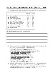 English Worksheet: So do I/ I do , too/ neither do I/I don�t either worksheet