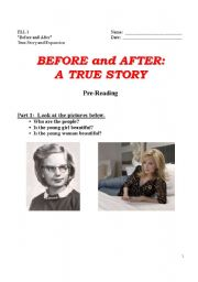 English Worksheet: Before & After:  A True Story w/Exercises  (6 pages)