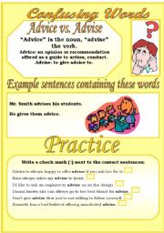 English Worksheet: Confusing Words (1)...advice vs. advise...There are many grammatical errors that we, as teachers see every day. If you really want to improve your students English, this is the perfect set for you ;)