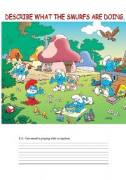 English Worksheets: WHAT THE SMURFS ARE DOING