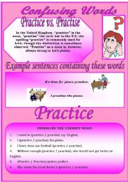 English Worksheet: Confusing Words (7)...practice vs. practise...There are many grammatical errors that we, as teachers see every day. If you really want to improve your students English, this is the perfect set for you ;)