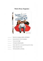 English Worksheet: how I met your mother- story and dialogue sequence