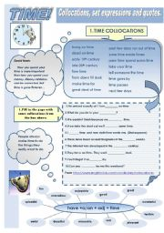English Worksheet: TIME: COLLOCATIONS , SET EXPRESSIONS AND QUOTES (2 pages: exercises + answer keys)