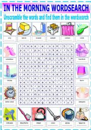 English Worksheets: IN THE MORNING WORDSEARCH