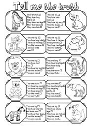 English Worksheet: Tell me the truth (animal description 1/2)