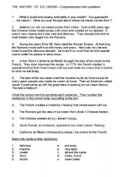 English Worksheet: THE  HISTORY  OF  ICE  CREAM  -  A  DELICIOUS COMPREHENSION TEST