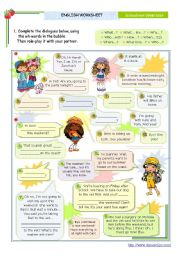 English Worksheet: Dialogues Series  -   asking for specific information (Wh-questions) for Intermediate or Upper elementary students