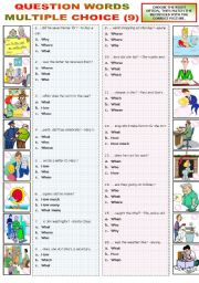 English Worksheets: QUESTION WORDS - MULTIPLE CHOICE (9)