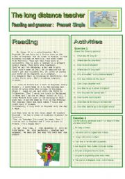 English Worksheet: THE LONG DISTANCE TEACHER : READING AND GRAMMAR Seriers N� 2