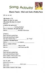 English Worksheets: Song Activity - She�s Not Just a Pretty Face (Shania Tawain)