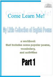 English Worksheets: MY LITTLE COLLECTION OF ENGLISH POEMS! 9 pages