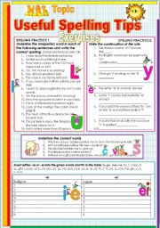 English Worksheet: USEFUL SPELLING TIPS FOR YOUR STUDENTS!!! EXERCISES!