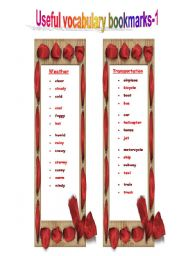 English Worksheet: VOCABULARY bookmarks ( Weather and Transportation) may be used in so many different ways!