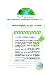 The Environment: Alternative Energy; Deforestation; Recycling