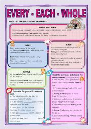 English Worksheets: EVERY - EACH- WHOLE
