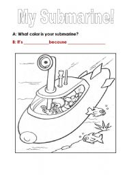 A submarine to color! After listening to the song yellow submarine( Beatles)