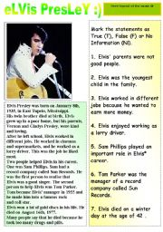 English Worksheet: HERE COMES LEGEND OF THE MUSIC- ELVIS PRESLEY - READING AND TRUE FALSE EXERCISES + ANSWER KEY INCLUDED :)