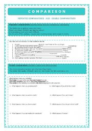 English Worksheet: Comparison - Repeated comparatives and Double Comparatives