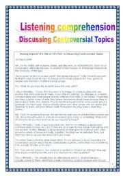 English Worksheets: Listening comprehension series: DISCUSSING CONTROVERSIAL TOPICS (COMPREHENSIVE PRINTER-FRIENDLY LESSON, 4 pages, many tasks)