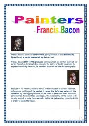 English Worksheets: �Painters: FRANCIS BACON lesson (2 pages, printer-friendly) (INFORMATION + ACTIVITIES)