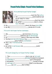 English worksheet: Present Perfect Simple and Continuous
