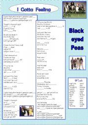 English Worksheets:  song black eyed peas. I gotta feeling.