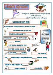 English Worksheet: Idiomatic expressions - HANDS -