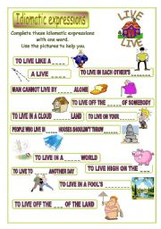 English Worksheet: Idiomatic expressions - LIVE -